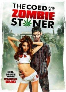 Студентка и зомбяк-укурыш / The Coed and the Zombie Stoner (2014) WEB-DLRip-AVC
