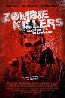 Скачать Убийцы зомби: кладбище слонов  через торрент