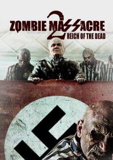 Скачать Резня Зомби 2: Рейх Мёртвых через торрент