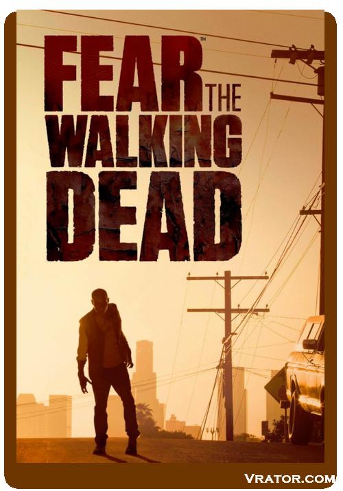 Бойтесь ходячих мертвецов / fear the walking dead [s03] (2017/web.