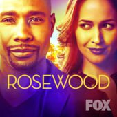 Роузвуд [2 сезон, 1-11 серии из 22] (2016) / Rosewood