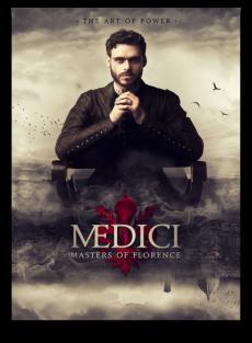 Скачать 1 сезон Медичи: Правители Флоренции через торрент