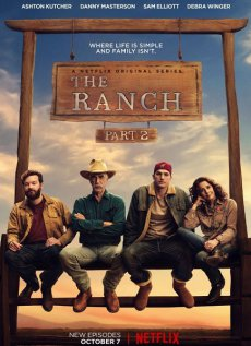 Ранчо [2 сезон] (2017)  / The Ranch