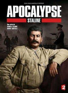 Апокалипсис: Сталин [1-3 серии из 3] (2015)  / Apocalypse: Staline